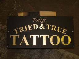 Aluminum & Steel Sign for Tony's Tried & True Tattoo